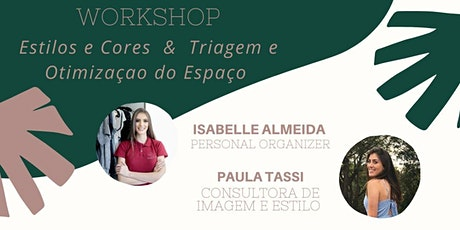 Workshop Estilo e Cores & Triagem e Otimização do Espaço ingressos