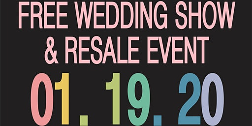 FREE - Ohio's ONLY Wedding Show and Resale! A unique experience!
