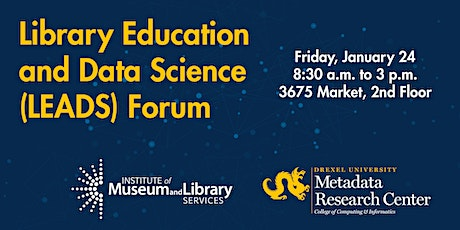 Library Education and Data Science (LEADS) Forum tickets