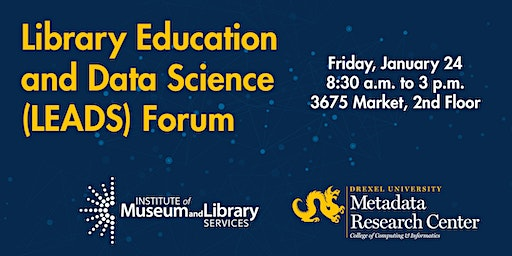 Library Education and Data Science (LEADS) Forum