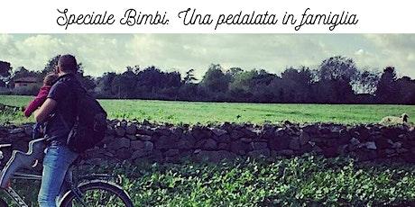 Speciale bimbi - Una pedalata in famiglia  biglietti