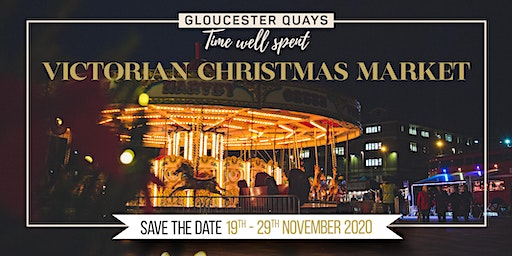 Gloucester Quays Victorian Christmas Market Coach Bookings 2020