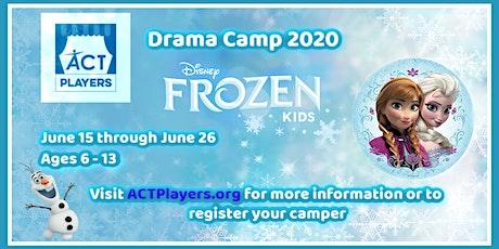 TWO-WEEK SUMMER DRAMA CAMP – Disney's FROZEN, Kids tickets
