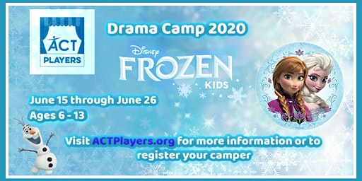 TWO-WEEK SUMMER DRAMA CAMP – Disney's FROZEN, Kids