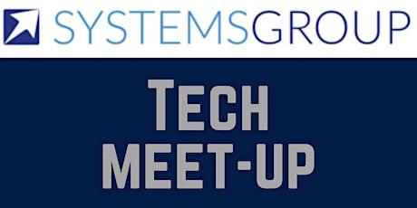 SystemsGroup Tech Meet-up tickets