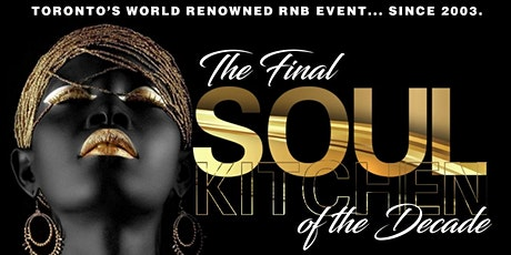 The Final SOUL KITCHEN of the Decade  tickets