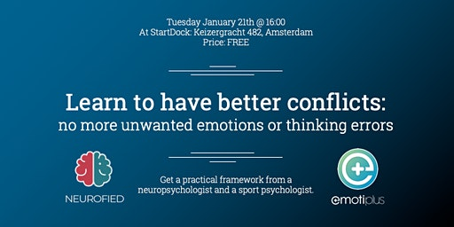 Learn to have better conflict: no more unwanted emotions or thinking errors