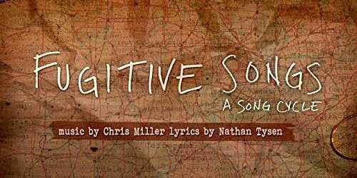 FAYC Presents: Fugitive Songs (a song cycle)