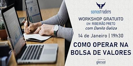 WORKSHOP GRATUITO - COMO OPERAR NA BOLSA DE VALORES ingressos