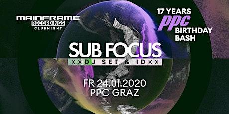 17 Years PPC Birthday Bash SUB FOCUS & MC ID  Tickets