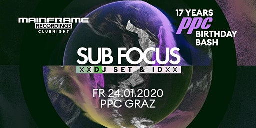 17 Years PPC Birthday Bash SUB FOCUS & MC ID