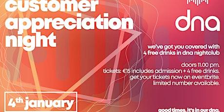 dna Customer Appreciation Night tickets