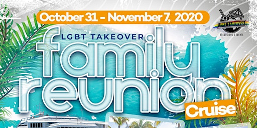 Family Reunion 2020: LGBT Takeover Cruise
