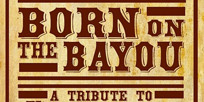 Born on the Bayou: A Tribute to CCR by Justin Ploof and the Throwbacks