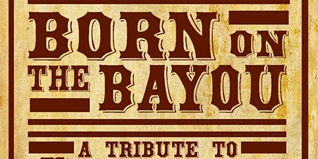 Born on the Bayou: A Tribute to CCR by Justin Ploof and the Throwbacks tickets