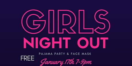 Girls Night - PJ Party and Face Mask tickets