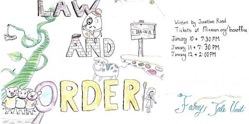 Law & Order:  Fairy Tale Unit (Saturday)