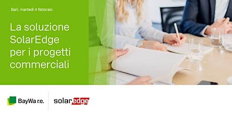 Bari: la Soluzione SolarEdge per i progetti commerciali biglietti
