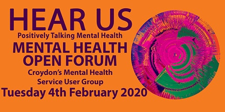 The Hear Us Mental Health Open Forum tickets