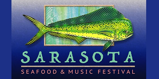 5th Annual Sarasota Seafood & Music Festival