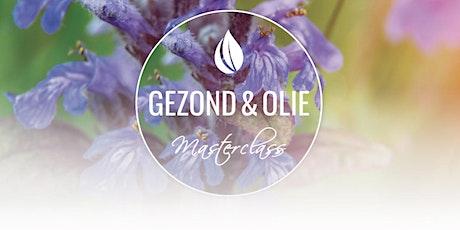 10 juni Stress en Slaap - Gezond & Olie Masterclass - Lelystad tickets