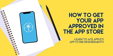 How to get your app approved in the App Store tickets