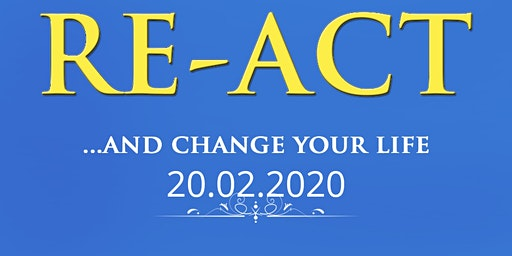 RE-ACT…and change your life Book launch & exhibition & motivational evening
