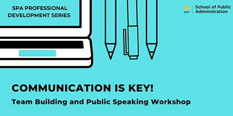 Communication is Key! A Team Building and Public Speaking Workshop tickets