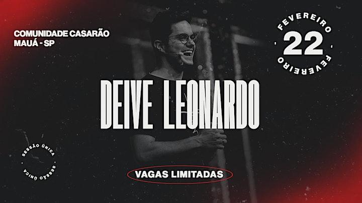 Imagem do evento DEIVE LEONARDO - MAUÁ SP - COMUNIDADE CASARÃO