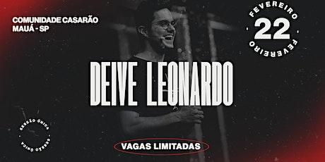 DEIVE LEONARDO - MAUÁ SP - COMUNIDADE CASARÃO ingressos