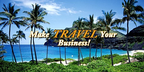 Become a Travel Business Owner - Your Gateway to Financial Freedom! tickets