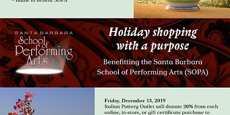 Holiday Shopping with a Purpose-Fundraiser for Santa Barbara School of Performing Arts  tickets