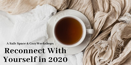 Reconnect With Yourself in 2020 tickets