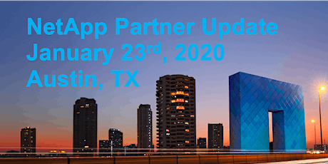 NetApp Partner Update - Austin tickets