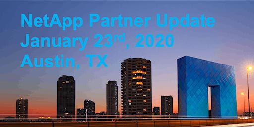 NetApp Partner Update - Austin