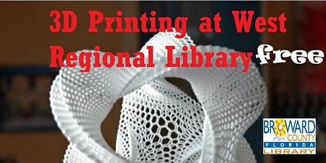 3D Printing Introduction and Demonstration at West Regional Library tickets