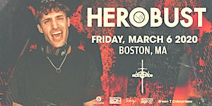 Herobust at Royale | 3.6.20 | 10:00 PM | 21+