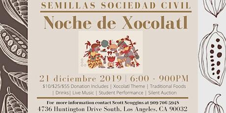 Noche de Xocolatl Fundraiser  tickets