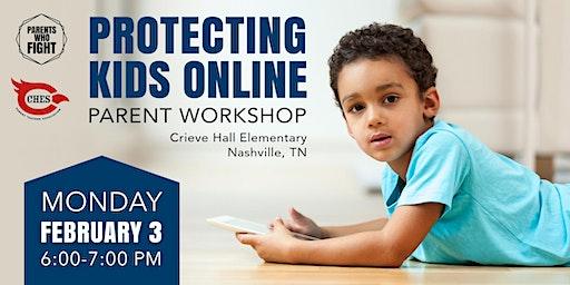 Protecting Kids Online: Parent Workshop