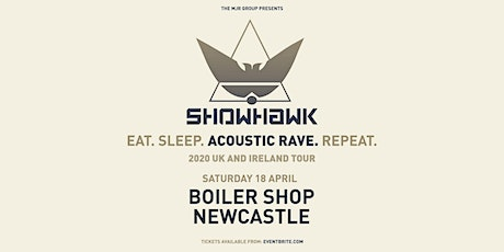 Showhawk Duo (Boiler Shop, Newcastle) tickets
