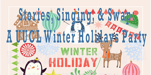 Cider, Stories, Singing & Swap--A UUCL Winter Holiday Party