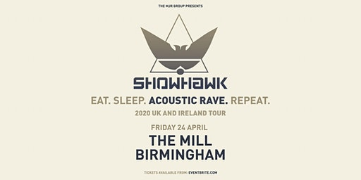 Showhawk Duo (The Mill, Birmingham)