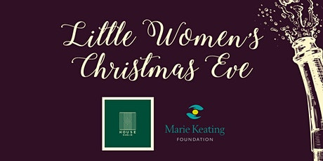 Women's Little Christmas at House Dublin tickets