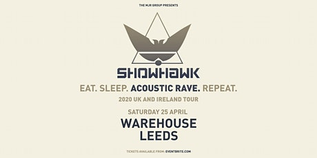 Showhawk Duo (Warehouse, Leeds) tickets