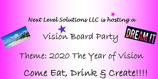 Vision Board Party - 2020 The Year of Vision