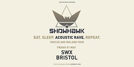 Showhawk Duo (SWX, Bristol) tickets
