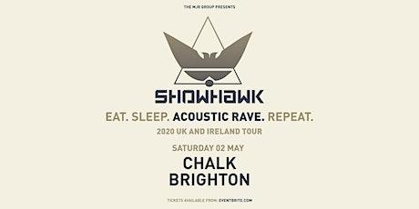 Showhawk Duo (Chalk, Brighton) tickets