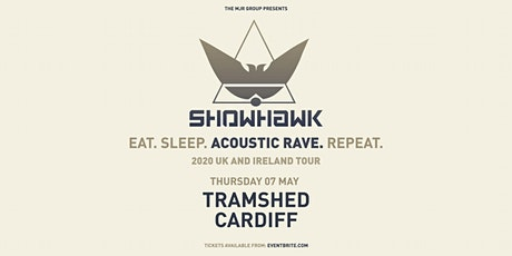 Showhawk Duo (Tramshed, Cardiff) tickets