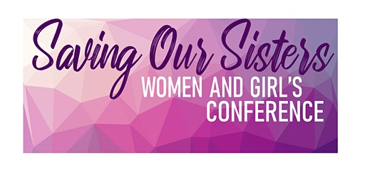 Saving Our Sisters - 2020 Conference