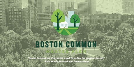 Boston Common Master Plan - Public Open House #2 tickets